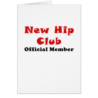 New Hip Club Official Member Greeting Card