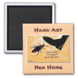 NEW HOME HAIKU ART MAGNET