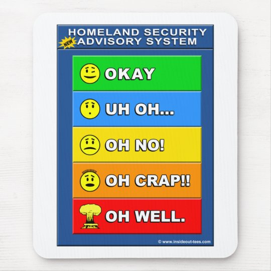 New Homeland Security Advisory System - Funny Mouse Mat