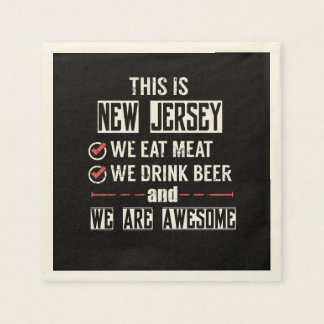 New Jersey Eat Meat Drink Beer Awesome Disposable Serviette
