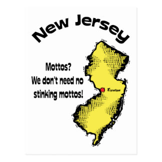 New Jersey NJ ~ Mottos, We don't need no stinking Postcard