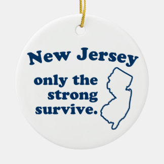 New Jersey Only The Strong Survive Round Ceramic Decoration
