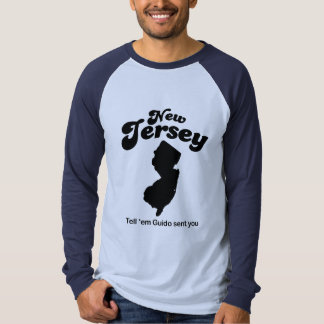 New Jersey - Tell em Guido sent you Tee Shirt