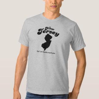 New Jersey - Tell em Guido sent you Tee Shirt