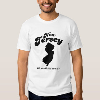 New Jersey - Tell em Guido sent you Tshirt