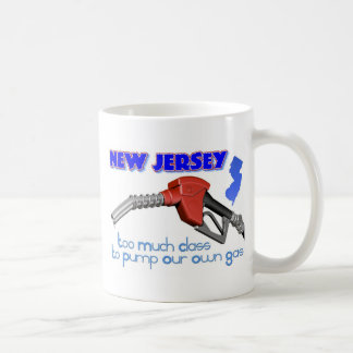 New Jersey: Too Much Class to Pump Our Own Gas Coffee Mugs