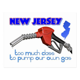New Jersey: Too Much Class to Pump Our Own Gas Postcard