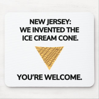 New Jersey: We invented the ice cream cone. Mouse Pad