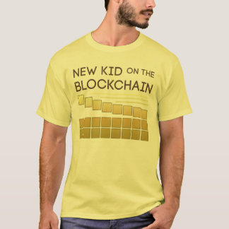New Kid on the Block Chain T-Shirt