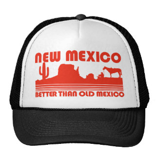 New Mexico Better Than Old Mexico Cap
