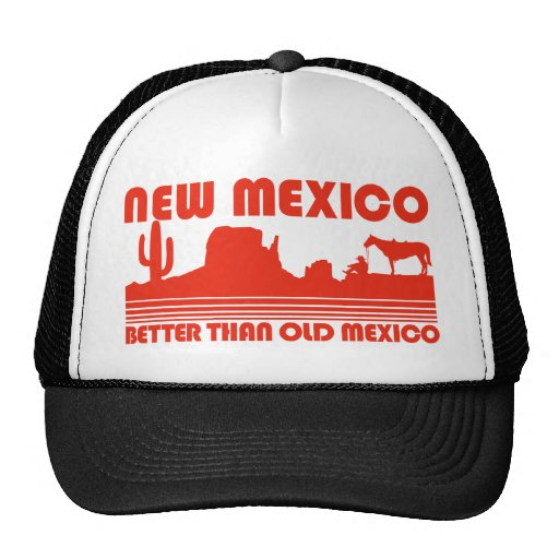New Mexico Better Than Old Mexico Mesh Hat