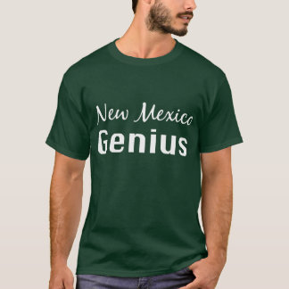 New Mexico Genius Gifts T-Shirt