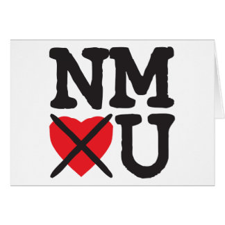 New Mexico Hates You Greeting Card