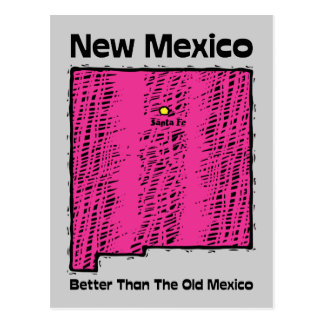 New Mexico NM Motto ~ Better Than The Old Mexico Postcard