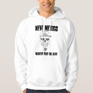 New Mexico, Wanted Dead Or Alive Hoodie
