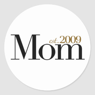 New Mom Est 2009 Sticker
