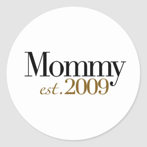 New Mommy Est 2009 Stickers