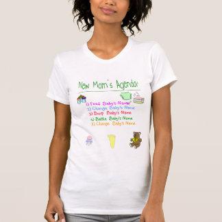 New Mom's Agenda T-Shirt