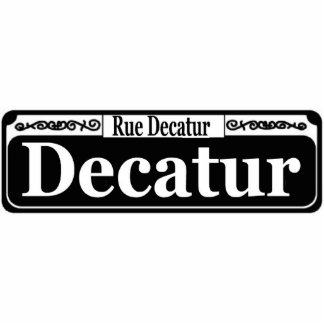 New Orleans Decatur St Sign Standing Photo Sculpture