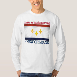 New Orleans -Let the good times roll! T-Shirt