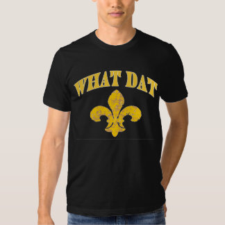 New Orleans What Dat Tshirt