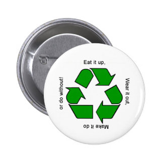 New Recycle Motto Products 6 Cm Round Badge