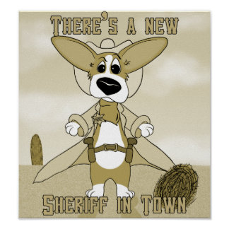 New Sheriff in Town Corgi Poster