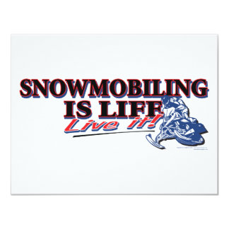 NEW-SNOWMOBILING-IS-LIFE 11 CM X 14 CM INVITATION CARD