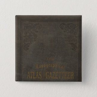 New topographical atlas and gazetteer of Indiana 15 Cm Square Badge