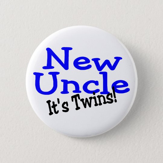 New Uncle Its Twins 6 Cm Round Badge