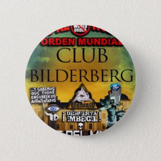 NEW WORLD ORDER ILLUMINATI BILDERGERG 6 CM ROUND BADGE