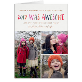 New Year | 2017 was Awesome | 3 Photos Card
