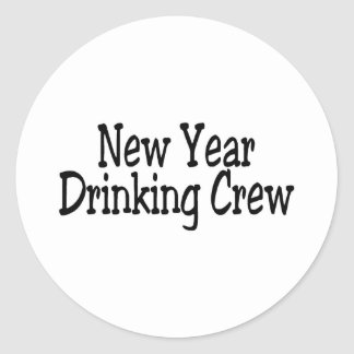 New Year Drinking Crew 2 Round Sticker