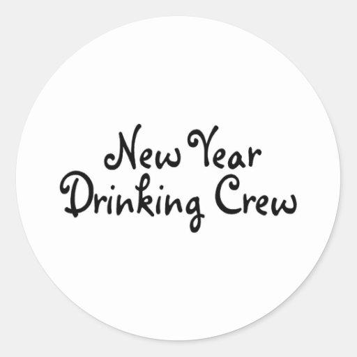 New Year Drinking Crew Round Stickers