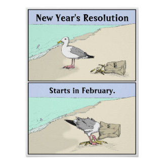 """New Year's Resolution Poster 12x16"""" 