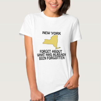 New York - Forget About What Has Already Been T Shirts