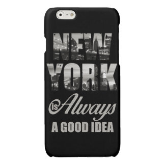 New York is Always a Good Idea iPhone 6 Plus Case