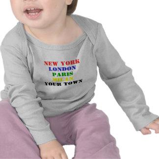 New York, London, Paris, Milan, Your town t-shirt