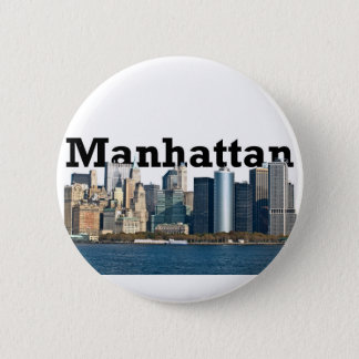 "New York skyline with ""Manhattan"" in the sky above 6 Cm Round Badge"