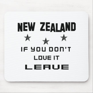 New Zealand If you don't love it, Leave Mouse Pad