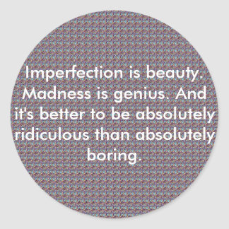 newbitchhhhhh, Imperfection is beauty. Madness ... Sticker