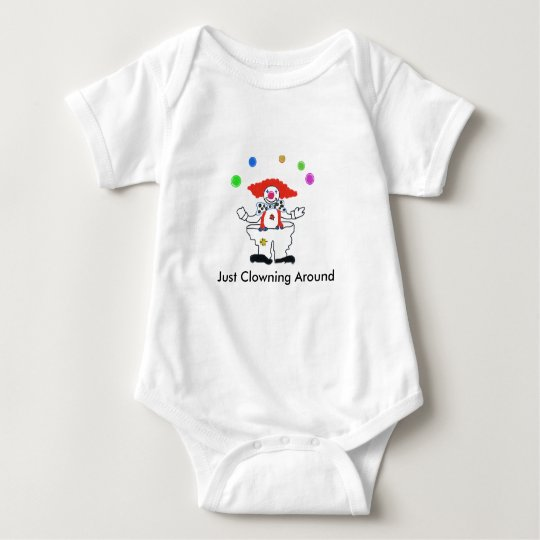"Newborn ""Just Clowning Around"" Baby Bodysuit"