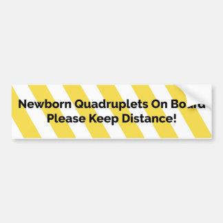 Newborn quadruplets bumper sticker