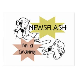 Newsflash I m a Granny T-shirts and Gifts Post Cards