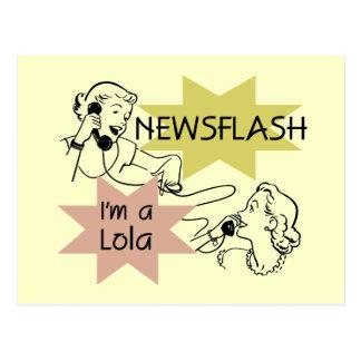 Newsflash I m A Lola T-shirts and Gifts Postcard