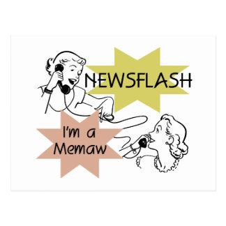 Newsflash I m a Memaw Tshirts and Gifts Postcard