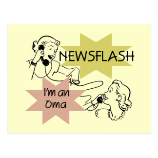 Newsflash I m an Oma T-shirts and Gifts Postcards