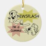 Newsflash I'm a Gamma Tshirts and Gifts Christmas Ornaments