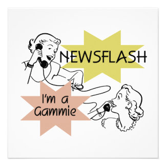 Newsflash I'm a Gammie t-shirts and Gifts Invitation