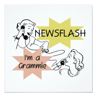 Newsflash I'm a Grammie T-shirts and Gifts 13 Cm X 13 Cm Square Invitation Card
